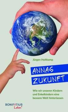 Jürgen Holtkamp: Annas Zukunft, Buch