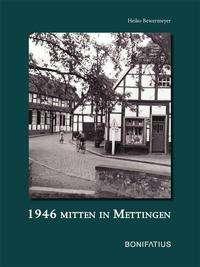 Heiko Bewermeyer: 1946 Mitten in Mettingen, Buch