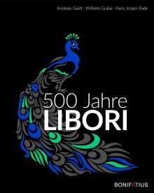 Andreas Gaidt: 500 Jahre Libori, Buch