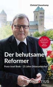 Christof Haverkamp: Der behutsame Reformer, Buch