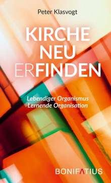 Peter Klasvogt: Kirche neu erfinden, Buch