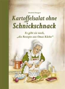 Elisabeth Bangert: Kartoffelsalat ohne Schnickschnack, Buch