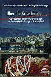 Über die Krise hinaus ..., Buch