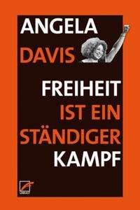 Angela Y. Davis: Freiheit ist ein ständiger Kampf, Buch