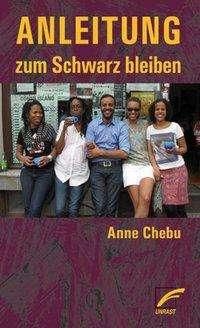 Anne Chebu: Anleitung zum Schwarz bleiben, Buch