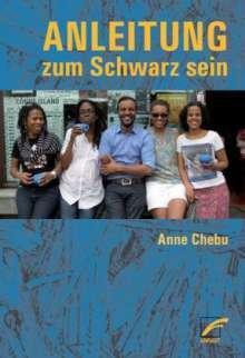 Anne Chebu: Anleitung zum Schwarz sein, Buch