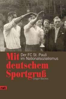 Gregor Backes: Mit deutschem Sportgruß, Buch