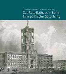 Thomas Flemming (geb. 1957): Das Rote Rathaus in Berlin - Eine politische Geschichte, Buch
