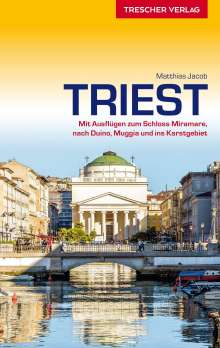 Matthias Jacob: Reiseführer Triest, Buch