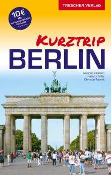 Susanne Kilimann: Reiseführer Berlin - Kurztrip, Buch