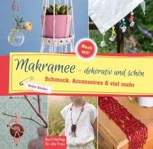 Heike Becker: Makramee - dekorativ und schön, Buch