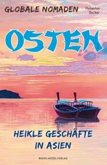 Hubertus Becker: Globale Nomaden Osten, Buch