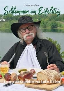 Hubert vom Venn: Schlemmen am Eifelsteig, Buch