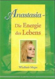 Wladimir Megre: Anastasia - Die Energie des Lebens, Buch