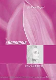 Wladimir Megre: Anastasia - Neue Zivilisation, Buch