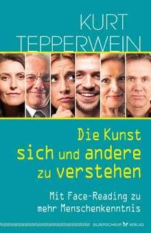 Kurt Tepperwein: Die Kunst, sich und andere zu verstehen, Buch