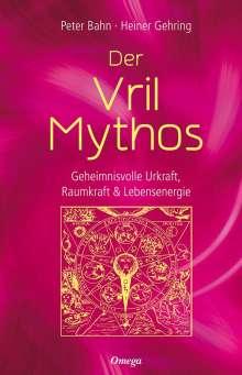 Peter Bahn: Der Vril-Mythos, Buch