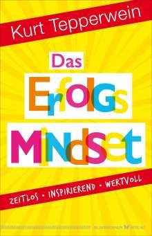 Kurt Tepperwein: Das Erfolgs-Mindset, Buch