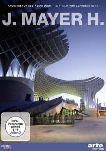 Architektur als Abenteuer - J. Mayer H., DVD