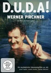 D.U.D.A! Werner Pirchner, DVD