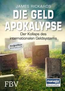 James Rickards: Die Geldapokalypse, Buch