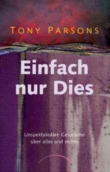 Tony Parsons: Einfach nur dies, Buch