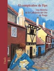 Harald Salfellner: El cumpleaños de Fips, Buch