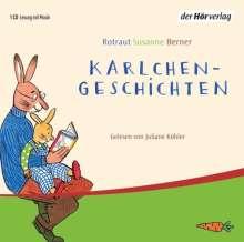 Rotraut Susanne Berner: Karlchen-Geschichten. CD, CD