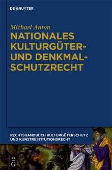 Michael Anton: Nationales Kulturgüter- und Denkmalschutzrecht, Buch