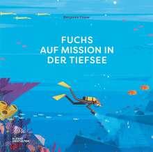 Benjamin Flouw: Fuchs auf Mission in der Tiefsee, Buch
