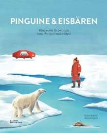 Alicia Klepeis: Pinguine und Eisbären, Buch