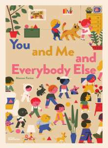 You and Me and Everybody Else, Buch