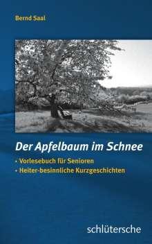 Bernd Saal: Der Apfelbaum im Schnee, Buch