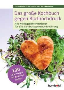 Sven-David Müller: Das große Kochbuch gegen Bluthochdruck, Buch