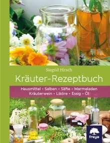Siegrid Hirsch: Kräuter-Rezeptbuch, Buch