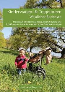 Karin Matt: Kinderwagen- & Tragetouren Westlicher Bodensee, Buch