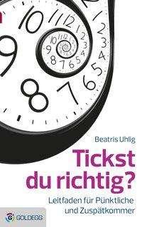 Beatris Uhlig: Tickst du richtig?, Buch