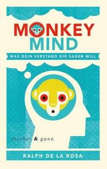 Ralph de La Rosa: Monkey Mind, Buch
