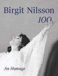 Birgit Nilsson. 100, Buch