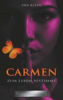 Ina Klein: Carmen - Zum Leben bestimmt, Buch