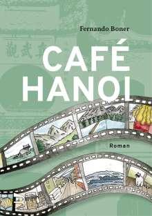 Fernando Boner: Café Hanoi, Buch
