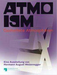 ATMOISM. Gestaltete Atmosphären, Buch