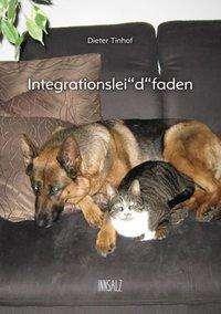 """Dieter Tinhof: Integrationslei""""d""""faden, Buch"""