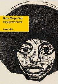 Bernd Zachow: Dore Meyer-Vax, Buch