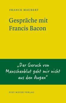 Franck Maubert: Gespräche mit Francis Bacon, Buch