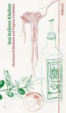 Marianne Kaltenbach: Aus Italiens Küchen, Buch