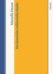 Marcella Hazan: Die klassische italienische Küche, Buch