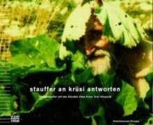 Michael Stauffer: Stauffer an Krüsi antworten, 3 CDs