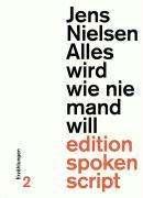 Nils Jensen: Alles wird wie niemand will, Buch