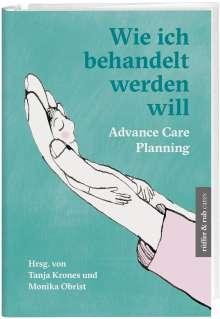 Andreas Weber: Wie ich behandelt werden will, Buch
